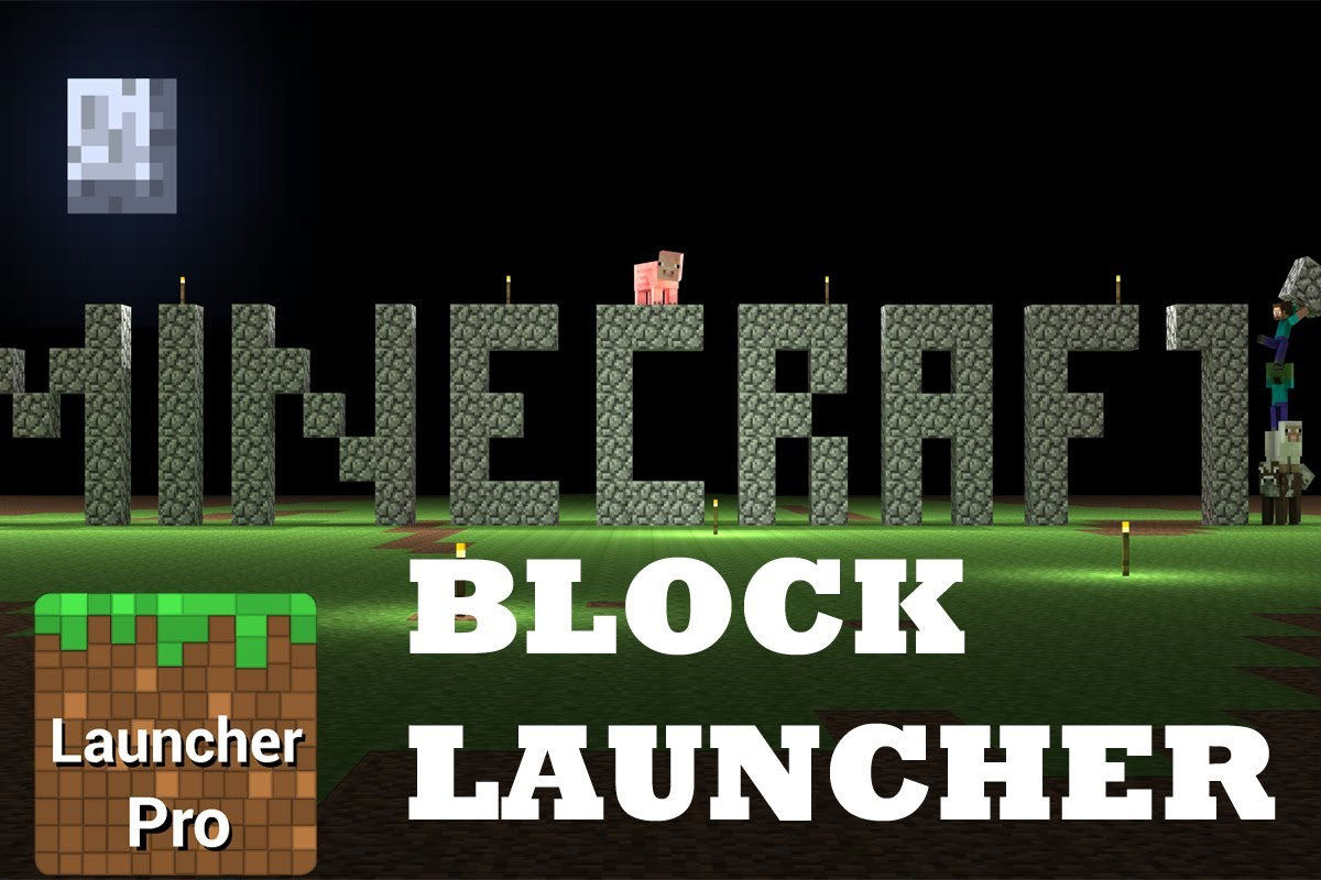 BlockLauncher APK 0 14 for Android - File-Minecraft com